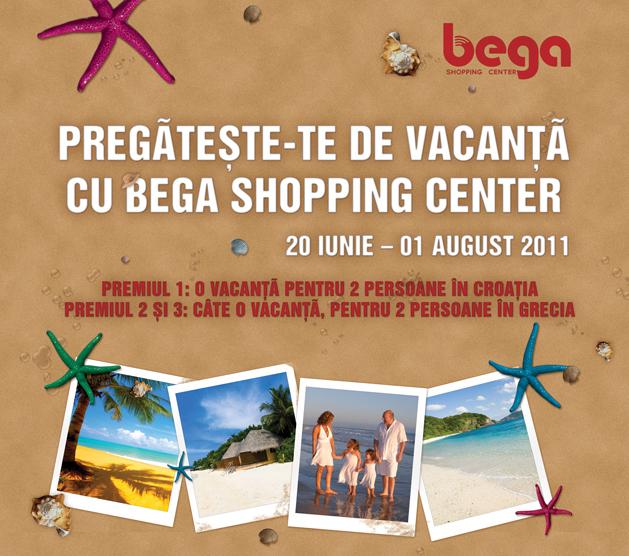 Pregateste-te de vacanta cu Bega Shopping Center